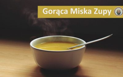 """Projekt """"GORĄCA MISKA ZUPY"""""""